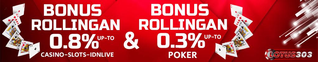 Bonus rollingan judi online resmi